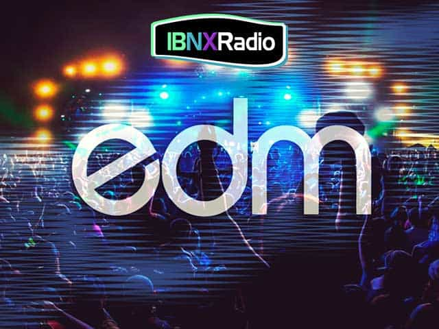 IBNX Radio - #EDMNX