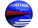 TV Destaque