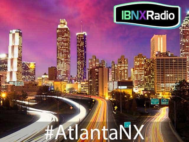 IBNX Radio - #AtlantaNX